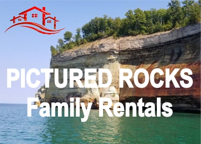 Pictured Rocks Family Vacation Rentals